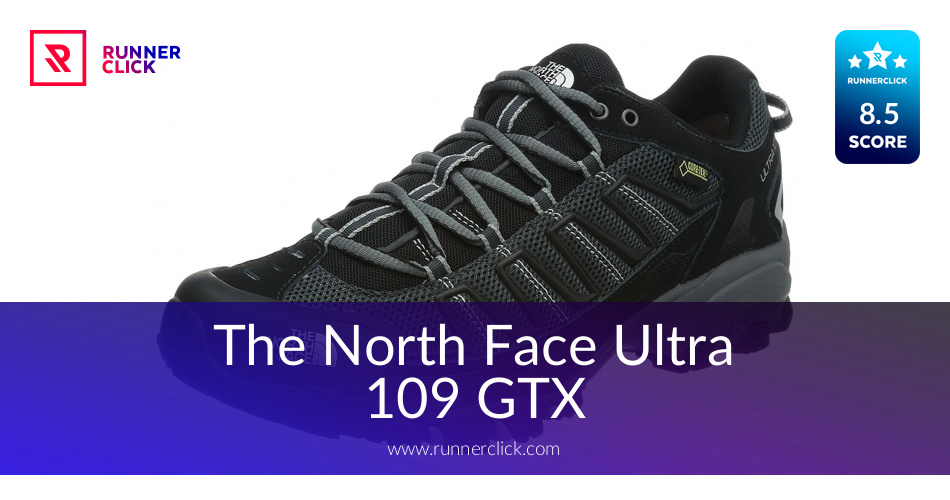The North Face Ultra 109 GTX - Buy or Not in July 2018?
