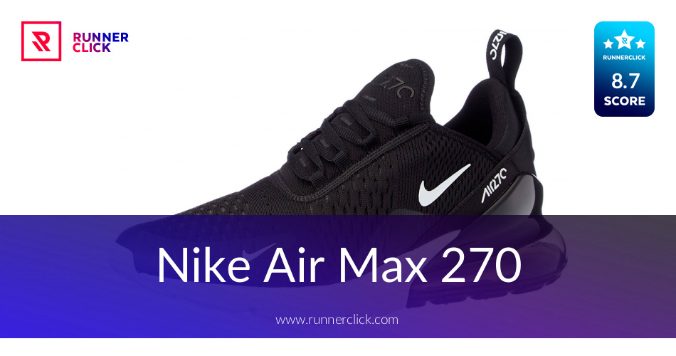 huge selection of 426ba eda38 Nike Air Max 270 Reviewed - To Buy or Not in May 2019