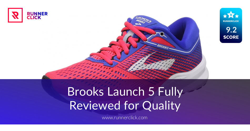 9b7c75195be Brooks Launch 5 Reviewed - To Buy or Not in May 2019