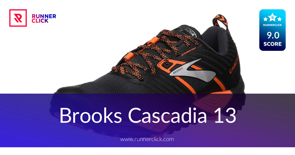 ef69139ba1a Brooks Cascadia 13 Reviewed - To Buy or Not in Apr 2019