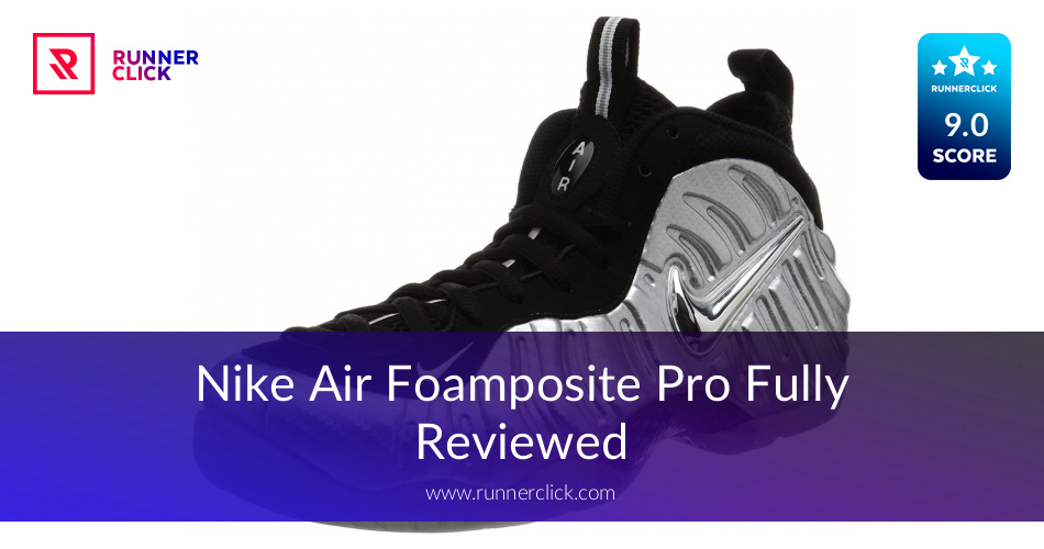 eca2fd2e8a812 Nike Air Foamposite Pro - To Buy or Not in May 2019