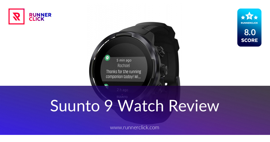 Suunto 9 Watch Reviewed To Buy Or Not In Aug 2019